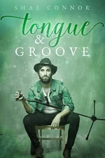 Tongue & Groove - Shae Connor