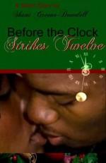 Before the Clock Strikes Twelve (Shortie) - Shani Greene-Dowdell