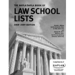 The NAPLA/SAPLA Law School Lists 2008-2009 Edition - Gerald L. Wilson, Edward M. Stern