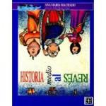 Historia medio al revés (A la Orilla del Viento) (Spanish Edition) - Machado Ana Maria, Rafael Barajas