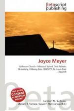 Joyce Meyer - Lambert M. Surhone, Mariam T. Tennoe, Susan F. Henssonow