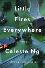 Little Fires Everywhere - Celeste Ng