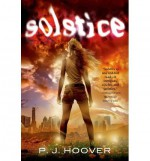 [ { SOLSTICE } ] by Hoover, P J (AUTHOR) Jun-18-2013 [ Hardcover ] - P J Hoover