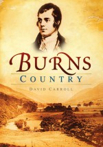 Burns Country - David Carroll, David Carroll