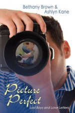 Picture Perfect - Bethany Brown, Ashlyn Kane