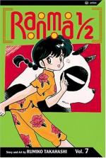 Ranma ½, Vol. 7 - Rumiko Takahashi