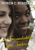 A Friendship For Today - Patricia C. McKissack