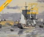 Legend of the Lake: The 22-Gun Brig-Sloop Ontario, 1780 - Arthur Smith, John McKay, Dan Scoville, Jim Kennard