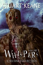 Whispers - Volume 2: A Second Collection - Stuart Keane