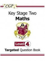 Maths: Targeted Question Book: Key Stage Two: Level 4 - Richard Parsons