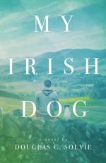 My Irish Dog - Douglas Solvie