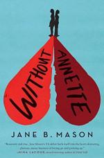 Without Annette - Jane B. Mason