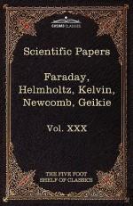 Scientific Papers (Vol. XXX) - Charles William Eliot, Hermann L. F. Von Helmholtz