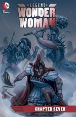 The Legend of Wonder Woman (2015-) #7 - Renae De Liz, Renae De Liz