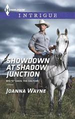 "Showdown at Shadow Junction (Big ""D"" Dads: The Daltons) - Joanna Wayne"