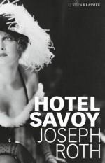 Hotel Savoy - Joseph Roth, Wilfred Oranje