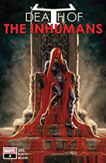 Death Of The Inhumans (2018) #4 (of 5) - Donny Cates, Kaare Andrews, Ariel Olivetti