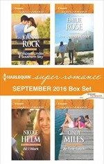 Harlequin Superromance September 2016 Box Set: Whispers Under a Southern SkyAll I WantThe Lottery WinnerAt First Touch - Joanne Rock, Nicole Helm, Emilie Rose, Cindy Miles