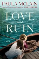 Love and Ruin - Paula McLain
