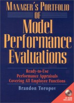 Manager's Portfolio Of Model Performance Evaluations: Ready To Use Performance Appraisals Covering All Employee Functions - Brandon Yusuf Toropov