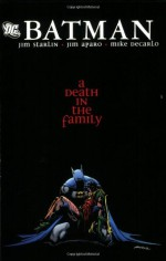 Batman: A Death in the Family - Mike DeCarlo, Jim Starlin, Jim Aparo