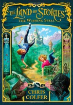 The Wishing Spell - Chris Colfer, Brandon Dorman