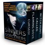 Sinners & Sorcerers: Four Urban Fantasy Thrillers - S.M. Reine, Robert J. Crane, Daniel Arenson, Scott Nicholson, J.R. Rain