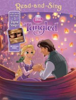 Disney Princess Read-and-Sing: Tangled: Purchase Includes 3 Digital Songs! - Walt Disney Company, Disney Storybook Art Team