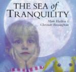 The Sea Of Tranquility - Mark Haddon, Christian Birmingham