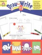 Draw...Then Write, Grades 1-3 - Joy Evans, Evan-Moor Educational Publishers, Marilyn Evans