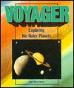 Voyager: Exploring the Outer Planets - Joan Marie Verba
