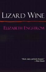 Lizard Wine - Elizabeth Engstrom