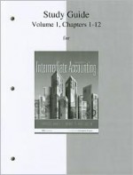 Study Guide Volume 1 for Intermediate Accounting - J. David Spiceland, James Sepe, Mark Nelson