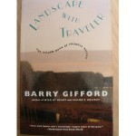 Landscape With Traveler - Barry Gifford