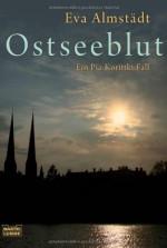 Ostseeblutein Pia Korittki Fall - Eva Almstädt