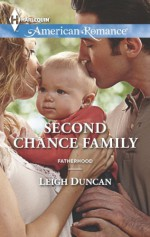Second Chance Family (Fatherhood) - Leigh Duncan