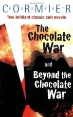 The Chocolate War and Beyond the Chocolate War - Robert Cormier