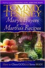 Mary's Prayers and Martha's Recipes - Tommy Tenney