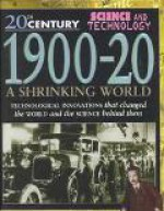 1900-20: A Shrinking World - Steve Parker