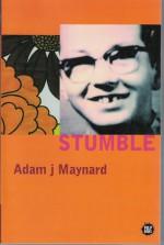Stumble - Adam J. Maynard