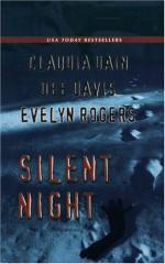 Silent Night - Claudia Dain, Evelyn Rogers, Dee Davis