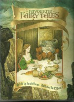 Favourite Fairy Tales - Retold by Sarah Hayes - Sarah Hayes