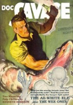 Doc Savage Vol. 70: The All-White Elf & The Wee Ones - Kenneth Robeson, Lester Dent, Will Murray, Jon L. Blummer