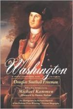 Washington - Douglas Southall Freeman, Michael Kammen, Dumas Malone, Richard Harwell