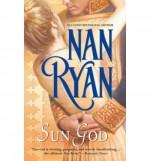 Sun God - Nan Ryan