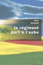 Le régiment part à l'aube (Pavillons poche) (French Edition) - Dino Buzzati, Susi Breitman, Michel Breitman