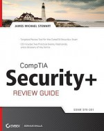 CompTIA Security+ Review Guide: SY0-201 - James Michael Stewart