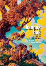 Hannes Bok: A Life in Illustration - Ray Bradbury, Hannes Bok, Joseph Wrzos