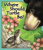 Where Should Turtle Be? - Susan Ring, Laurie Allen Klein