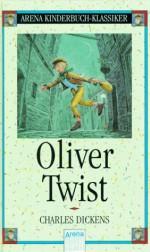 Oliver Twist - Charles Dickens, Susi Haberl